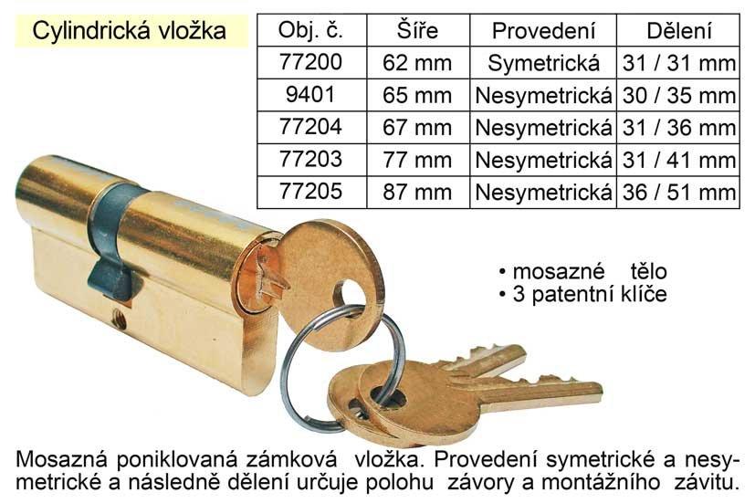 Cylindrická vložka 62 mm symetrická